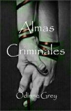 Almas Criminales (#CarrotAwards2019) by OdinneGrey