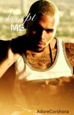 Accept Me (Chris Brown Love Story) by AdoreCorshora