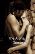 The Alpha's Demand by _drops