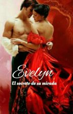 EVELYN (completa) Primero De La Saga Savants by vampersielisabet