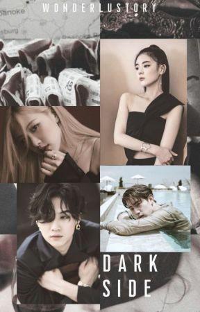 Dark Side | [GOT7 Fic] by wonderlustoryby