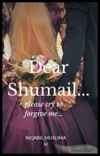 Dear Shumail.. by Niqabii_muslimah