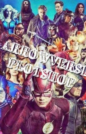 Arrowverse Plot Shop by TheOCGod