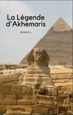 La Légende d'Akhemaris by Azzure-L