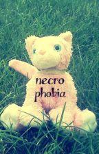 Necrophobia [sequel] by Kimmy_