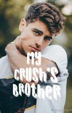 My Crush's Brother (BxB) by GorgChocolateQueen