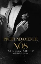 Profundamente Nós |  P. 4 by AlessaAblle