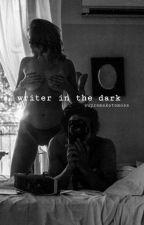 Writer In The Dark (harry styles;hs) by supremekatemoss