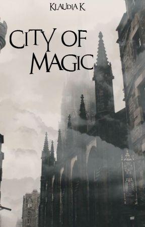 City of Magic [City of Magic #1] by kudikot