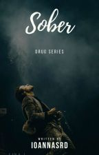 Drug:Sober |H.S| by ioannaSrd