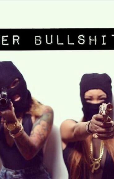 Her Bullshit (Urban Lesbian Story)