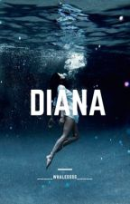 Diana by _____whalessss_____