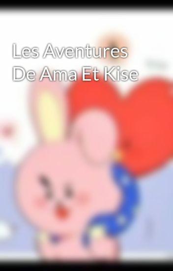 Les Aventures De Ama Et Kise