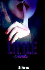 Little Secrets by LicNunes