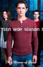 Teen Wolf season 7 by Badbitchka