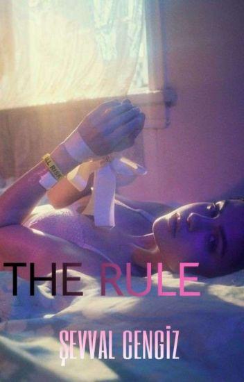 The Rule † {Daha Sonra Devam Edecek}