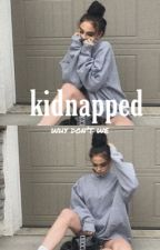 Kidnapped by Why Don't We by WHYDONTWESMEANING