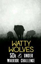 WATTY WOLVES 50K & Under WARRIOR CHALLENGE by WattyWolves