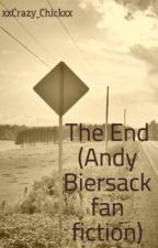The End (Andy Biersack fan fiction) by -falling-apart-