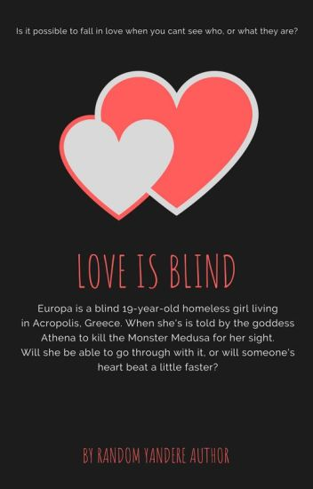 Love blind not Is or
