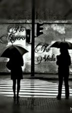 No quiero Tu vida by Septuniano