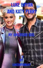 My American Idol//Luke Bryan and Katy Perry by LukeBryan547