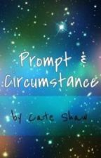 Prompt & Circumstance by Bluebell84