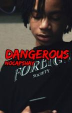 Dangerous | Ybn Nahmir by Dollsplay