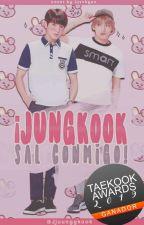 Jungkook, Sal Conmigo! ♡Taekook/Vkook♡ •Nerd• by Jjuunggkook