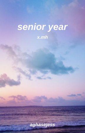 senior year • x.mh by retrowoos