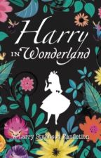 Harry in Wonderland  [❀ls fanfiction ❀] by iisahs_
