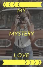 My Mystery Love by iisweetteaii