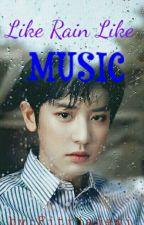 Like Rain Like Music by user390841544520