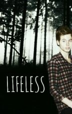 Lifeless // Hemmings by sapphireashton