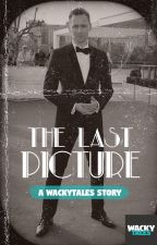The Last Picture (a Tom Hiddleston Fanfic) by WackyTales