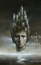 A Reign of Steel (Book #11 in the Sorcerer's Ring) by morganrice