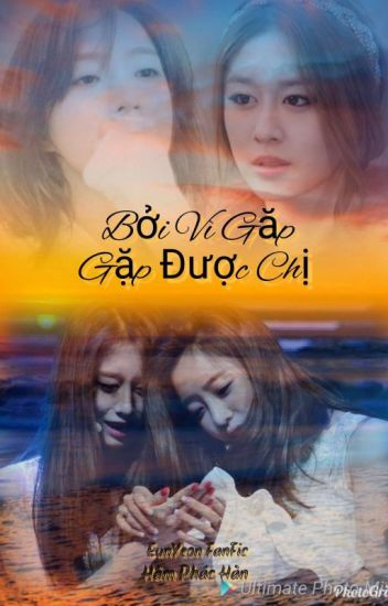 Đọc Truyện [EunYeon] Bởi Vì Gặp Được Chị...!! - TruyenFun.Com