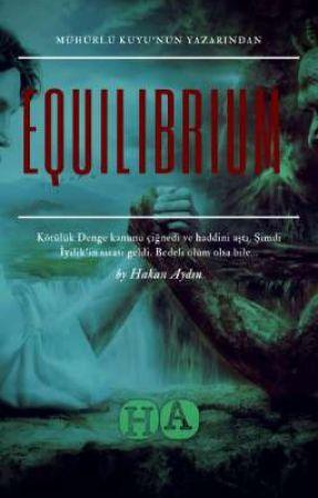EQUILIBRIUM by hakanaydin09