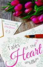 Tales of the Heart- Why we are Muslim by HopeGossamer