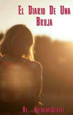 El Diario De Una Bruja!! by __SalvatoreGilbert__
