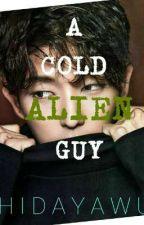 A Cold Alien Guy by hidayawu