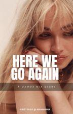 Here We Go Again ➵ Ariana Sequel ✔ by GeorgiaMillie