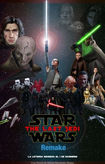 Star Wars 8: el Último Jedi (Remake)
