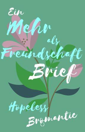 Ein Mehr-als-Freundschaft-Brief by HopelessBromantic