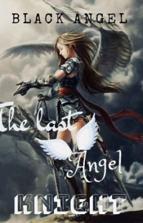 The last angel knight by jhaira_12