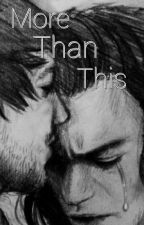 More than this  by KarianaStylinson