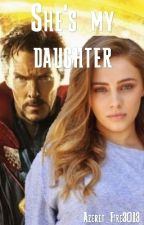 She's my daughter || Doctor Strange fanfiction by Fire_Azeret