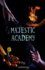 Magestic Academy  by cassseyy