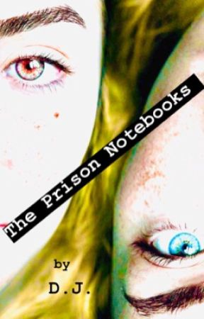 The Prison Notebooks [COMPLETE] by danigan