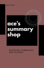 ace's summary shop | closed for catchup by xkalopsia